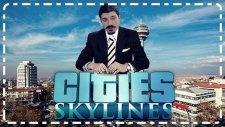 Büyük Başkan Çalışıyor | Cities : Skylines