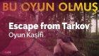 Escape From Tarkov | Hardcore'cuların İmdadına Yetişti!