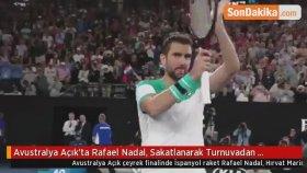 Avustralya Açık'ta Rafael Nadal, Sakatlanarak Turnuvadan Çekildi