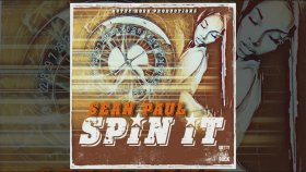Sean Paul - Spin It