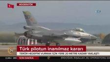 Türk Pilot Afrin'de İmkansızı Başardı