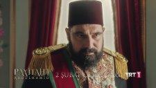 Payitaht Abdülhamid 36. Bölüm Fragmanı (2 Şubat Cuma)