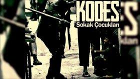 Kodes - Sokak Çocukları