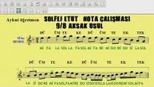 Solfej Çalışması Etüt Bona Solfej Nazariyat Nota Okuma 9/4 Ağır Aksak Usul Aykut öğretmen