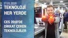 Teknoloji Her Yerde Ces Turuna Devam Etti - 27.01.2018 Cumartesi