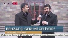 Kurcala - Behzat Ç. Geri Geliyor!