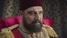 Payitaht Abdülhamid 36. Bölüm 2. Fragmanı (2 Şubat Cuma)