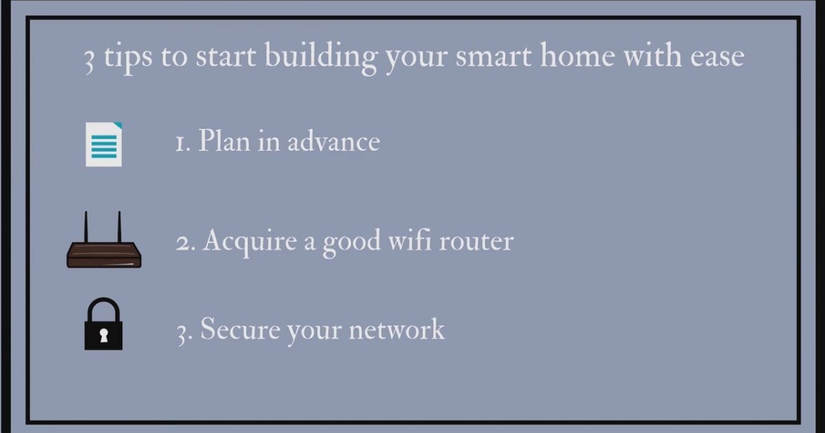Smart home 3 tips to start building your smart home with for Where to start when building a house