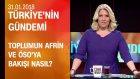Toplumun Afrin ve ÖSO'ya bakışı - Türkiye'nin Gündemi 31.01.2018 Çarşamba