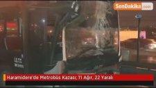 Haramidere'de Metrobüs Kazası: 1'i Ağır, 22 Yaralı