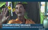Yaşayan Adama Cenaze Töreni Düzenlemek  Küba