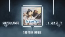 Sean Paul - I'm Sanctify Feat. Mavado