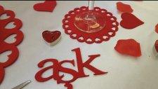 Sevgiliye özel masa süsleme - Sevgiliye sürpriz hediye olarak süslemeler