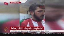 Yeni Çanspor'a İstanbul Deplasmanında Çirkin Saldırı