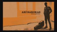Ari Barokas - Ömrümüz Yine Geçiyor
