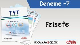 8'li TYT Denemesi -7 / Felsefe