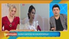 Nuray Hafiftaş'ın Son Röportajı