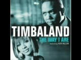 Timbaland - The Way I Are Tunç