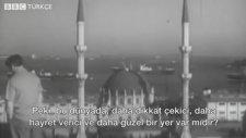 57 Yıl Sonra Yayınlanan İstanbul Belgeseli: İkinci Bölüm