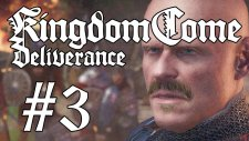 Kingdom Come: Deliverance #3 | İntikamım Acı Olacak!