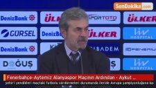 Fenerbahçe-Aytemiz Alanyaspor Maçının Ardından - Aykut Kocaman (2)