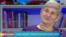Canan Karatay: Fransız İhtilalinin Sebebi Tuzdu (Gel Konuşalım 19 Şubat Pazartesi)