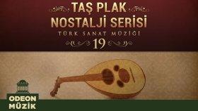 Çeşitli Sanatçılar - Taş Plak Nostalji Serisi, Vol. 19 (Türk Sanat Müziği)