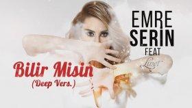 Emre Serin - Feat Linet - Bilir Misin