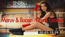 Maruv & Boosin - Drunk Groove (Engin Ozturk Remix)