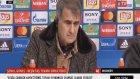Şenol Güneş Maç Sonu Açıklamaları (Bayern 5-0 Beşiktaş)
