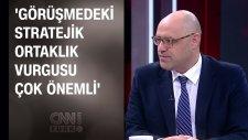 Serkan Demirtaş: Görüşmedeki Stratejik Ortaklık Vurgusu  Çok Önemli