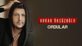 Burak Öksüzoğlu - Ordular (Official Audio)