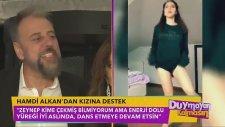 Hamdi Alkan'dan Kızı Zeynep Alkan'ın Dansına Yorum (Duymayan Kalmasın)