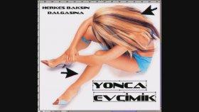 Yonca Evcimik - Yavrum