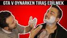 GTA V OYNARKEN TIRAŞ OLMAK (4K)