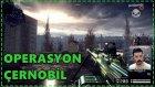 İZLEYİCİLERLE ÇERNOBİL OPERASYONU | WARFACE