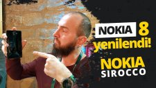 Nokia 8 Sirocco Ön İnceleme - Merakla Beklenen Model Karşınızda!