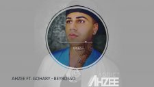 Ahzee - Beybosso Feat. Gohary