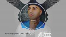 Ahzee - Rocket Feat. Munar, Jyolo