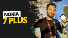 Nokia 7 Plus Ön İnceleme - Orta Sınıfa Yeni Yıldız Adayı!