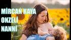 Mircan Kaya - Onzeli Nanni | Bizim Ninniler