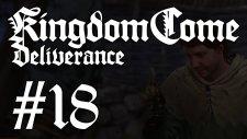 Kingdom Come: Deliverance #18 | Niye Kaçtın Evladım?