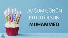 İyi Ki Doğdun Muhammed - İsme Özel Doğum Günü Şarkısı