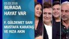 Burada Hayat Var, Adana Bölümüyle Ekrana Geldi - 03.03.2018 Cumartesi