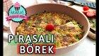 Pırasalı Börek / Tavada Tek Yufkayla Pırasayı Böreğe Dönüştürün:)   Ayşenur Altan Yemek Tarifleri
