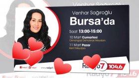 Venhar Sağıroğlu - Umut Öztürk Bursa'da Sizlerle Radyo7 Her Yerde