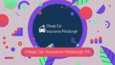 Cheap Car Insurance in Pittsburgh, PA
