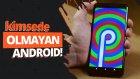 Android P Ön İnceleme - Google Pixel 2 Xl Üzerinde Denedik!