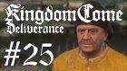 Kingdom Come: Deliverance #25 | Oğlun Nerede Amcacım?