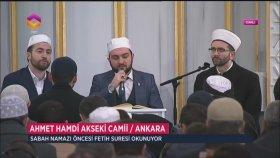 Ahmet Hamdi Akseki Camii'nde Sabah Namazı Öncesi Fetih Suresi Okunuyor